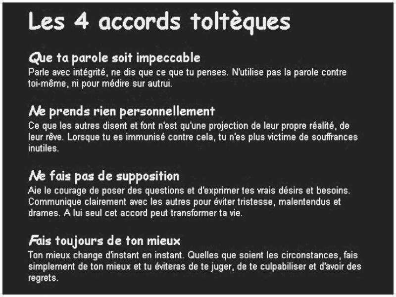 Les 4 Accords Tolthèques